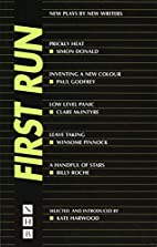 First Run : New Plays by New Writers…