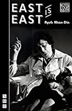 East is East (Nick Hern Books) by Ayub…