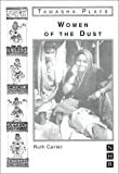 Carter, Ruth: Women of the Dust (Nick Hern Books)