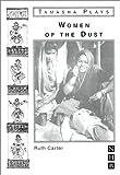 Carter, Ruth: Women of the Dust (Nick Hern Books)