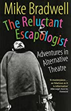 The reluctant escapologist : adventures in…