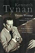 Theatre Writings by Kenneth Tynan
