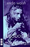 Walsh, Enda: Bedbound & Misterman: &, Misterman  Two Plays