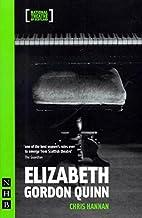 Elizabeth Gordon Quinn (Nick Hern Books) by…