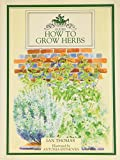 Thomas, Ian: How to Grow Herbs (Culpeper Guides)