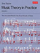 Music Theory in Practice: Grade 2 by Eric…