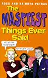 Petras, Ross: The Nastiest Things Ever Said