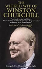The Wicked Wit of Winston Churchill by…