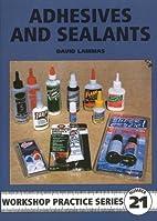 Workshop Practice Series 21: Adhesives and…