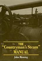 The  Countryman's Steam Manual by John…