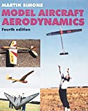 Simons, Martin: Model Aircraft Aerodynamics