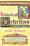 Ashley, Michael: The Mammoth Book of Historical Detectives