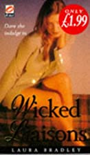 Wicked Liaisons by Laura Bradley