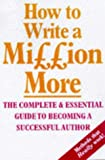 Noble, William: How to Write a Million More
