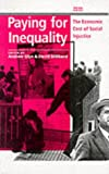 Glyn, Andrew: Paying for Inequality: The Economic Cost of Social Injustice