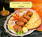 Indian Cuisine: Tandoori (Indian Cuisine)