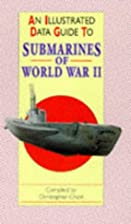 An Illustrated Data Guide to Submarines of…