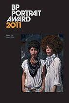 BP Portrait Award 2011 by Alison Weir