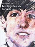Moorhouse, Paul: Guide to 20th Century Portraits