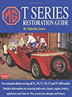 MG T Series Restoration Guide (Brooklands…