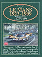 Le Mans: Volume Two 1975-1999 by R.M. Clarke