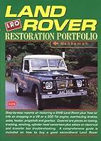 Land Rover: Restoration Portfolio by R.M.…