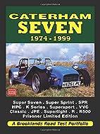 Caterham Seven 1974-1999 Road Test Portfolio…