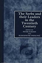 The Serbs and their leaders in the twentieth…