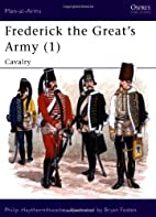 Frederick the Great's Army 1: Cavalry by…
