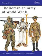 The Romanian Army of World War II by Mark…
