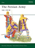 Sekunda, Nick: The Persian Army 560-330 B.C.