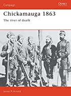 Chickamauga 1863: The River Of Death…