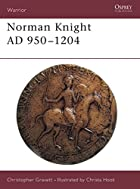 Norman Knight AD 950-1204 (Warrior) by Chris…