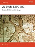 Healy, Mark: Qadesh 1300 BC : Clash of the Warrior Kings