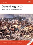 Smith, Carl: Gettysburg 1863 : High Tide of the Confederacy