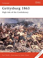 Gettysburg 1863: High tide of the…