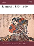 Bryant, Anthony J.: Samurai: 1550-1600
