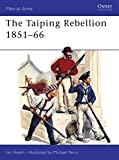 Perry, Michael: The Taiping Rebellion 1851-66