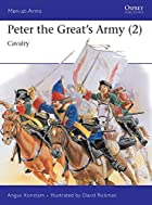 Peter the Great's Army (2) : Cavalry…