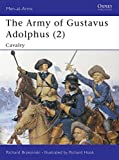 Brzezinski, Richard: The Army of Gustavus Adolphus (2): Cavalry