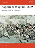 Castle, Ian: Aspern & Wagram 1809: Mighty Clash Of Empires