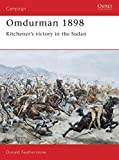 Featherstone, Donald: Omdurman: 1898  Kitchener&#39;s Victory in the Sudan