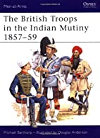 The British Troops in the Indian Mutiny…