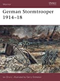 Drury, Ian: German Stormtrooper 1914-18