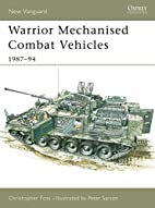 Warrior Mechanised Combat Vehicle 1987-94…