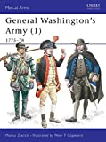 Zlatich, Marko: General Washington&#39;s Army: 1775-1778