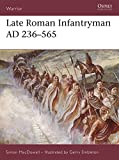 MacDowall, Simon: Late Roman Infantryman AD 236-565