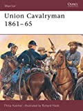 Katcher, Philip: Union Cavalryman 1861-65