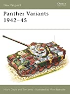Panther Variants 1942-45 (New Vanguard) by…