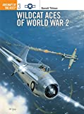 Tillman, Barrett: Wildcat Aces of World War 2
